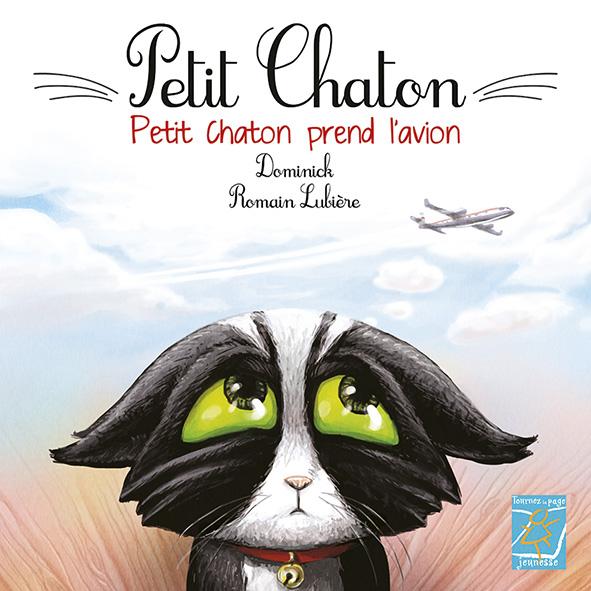 Livre jeunesse Petit chaton par Romain Lubière & Dominick