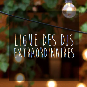 Ligue des DJs extraordinaires
