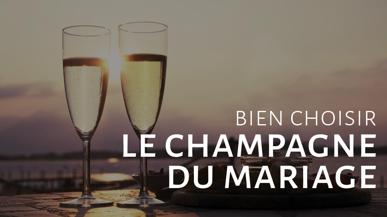 Bien choisir le champagne de ton mariage