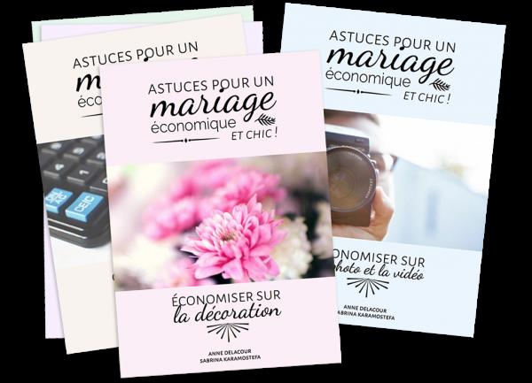 """Guides """"Astuces pour un mariage économique ET chic !"""""""
