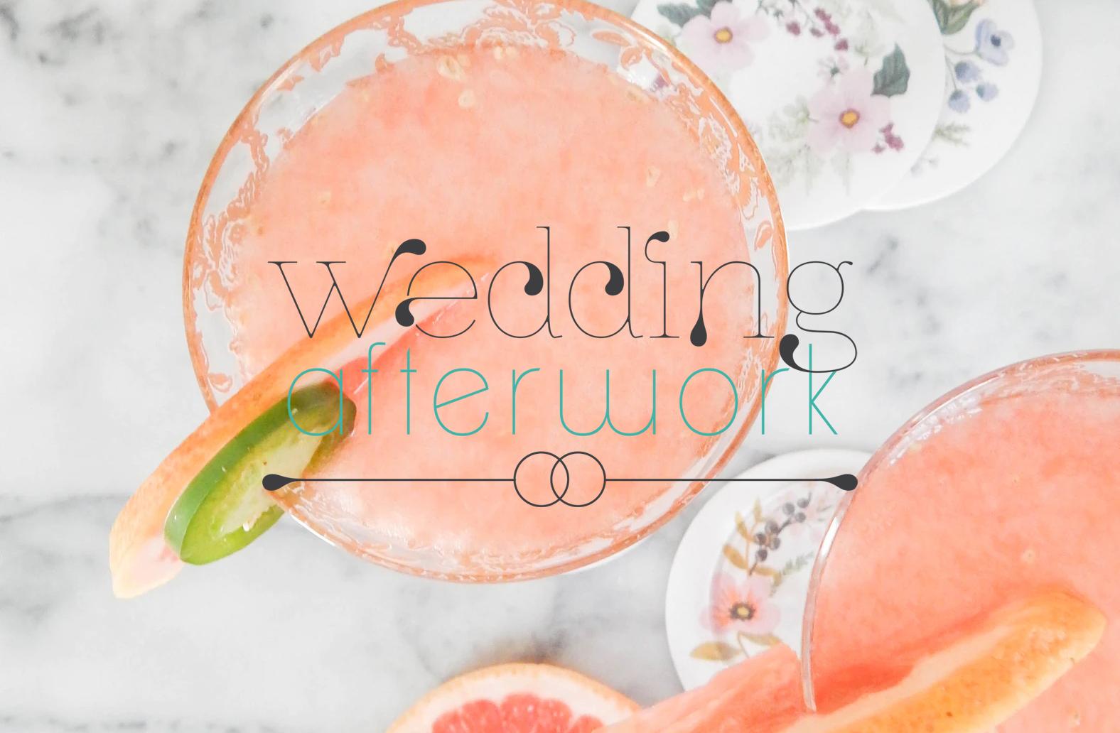 Wedding Afterwork