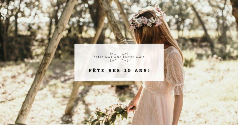 Joyeux anniversaire Petit Mariage entre Amis !